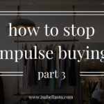 How To Stop Impulse Buying: Part 3